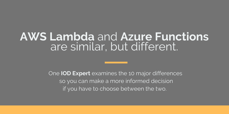 AWS Lambda vs. Azure Functions: 10 Major Differences